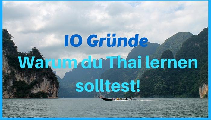 10 Gründe Thai zu lernen