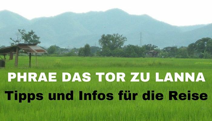 Phrae das Tor zu Lanna - Tipps und Infos
