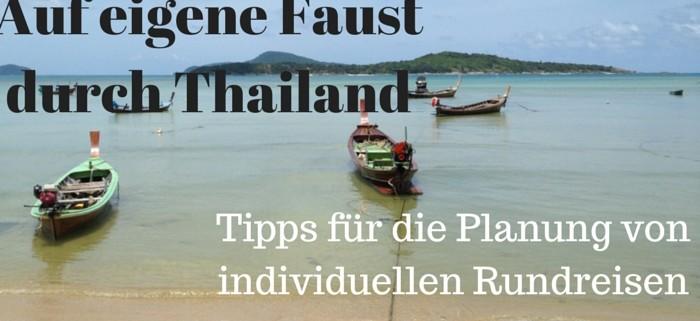 Tipps für die Planungder Thailand Rundreise