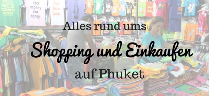 shopping und einkaufen auf phuket