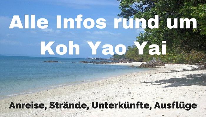 Alle Infos rund um Koh Yao Yai