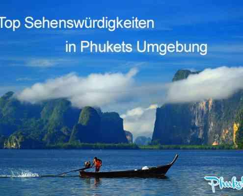 Top 10 Sehenswürdigkeiten in Phukets Umgebung