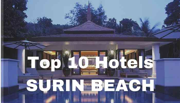 Top 10 Hotels Surin Beach