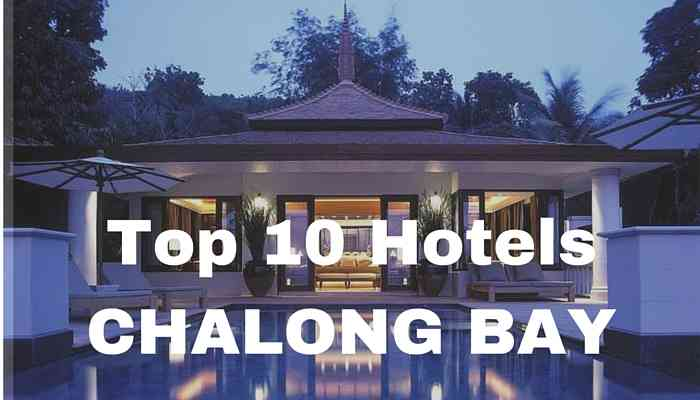 top 10 hotels in chalong