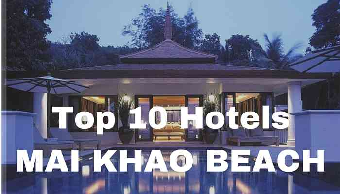top 10 hotels mai khao beach