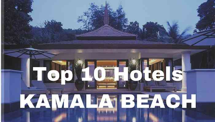 top 10 hotels kamala beach