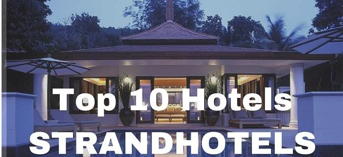 Top 10 Strandhotels
