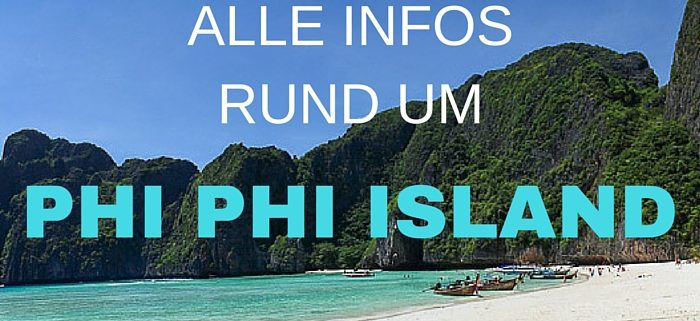 alle infos rund um phi phi island