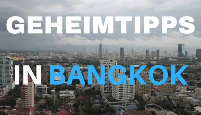 geheimtipps bangkok