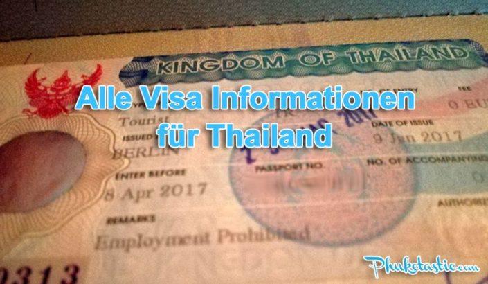 Alle Visa Informationen für Thailand