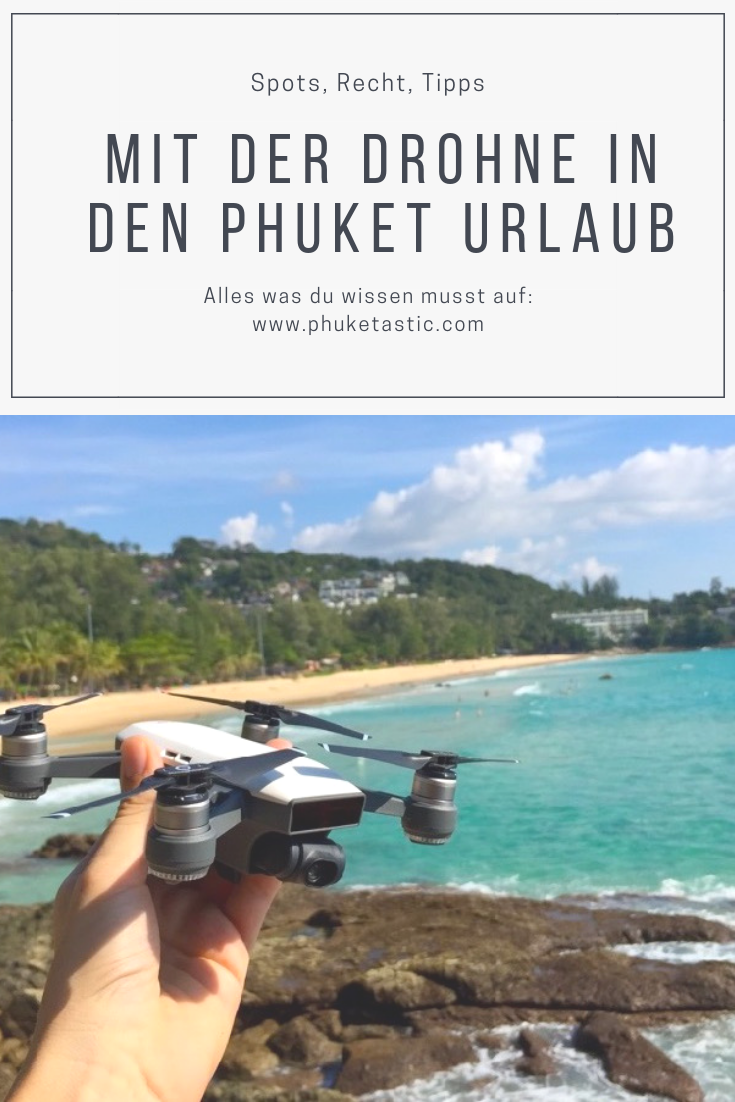 Tipps für Drohne im Phuket Urlaub